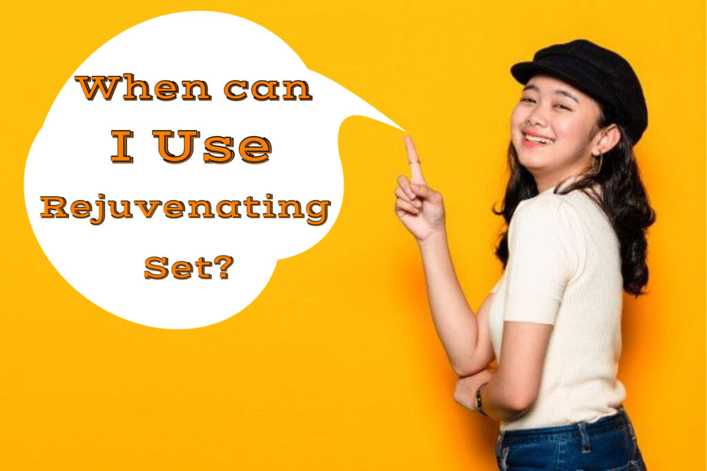 What is the age to use rejuvenating set