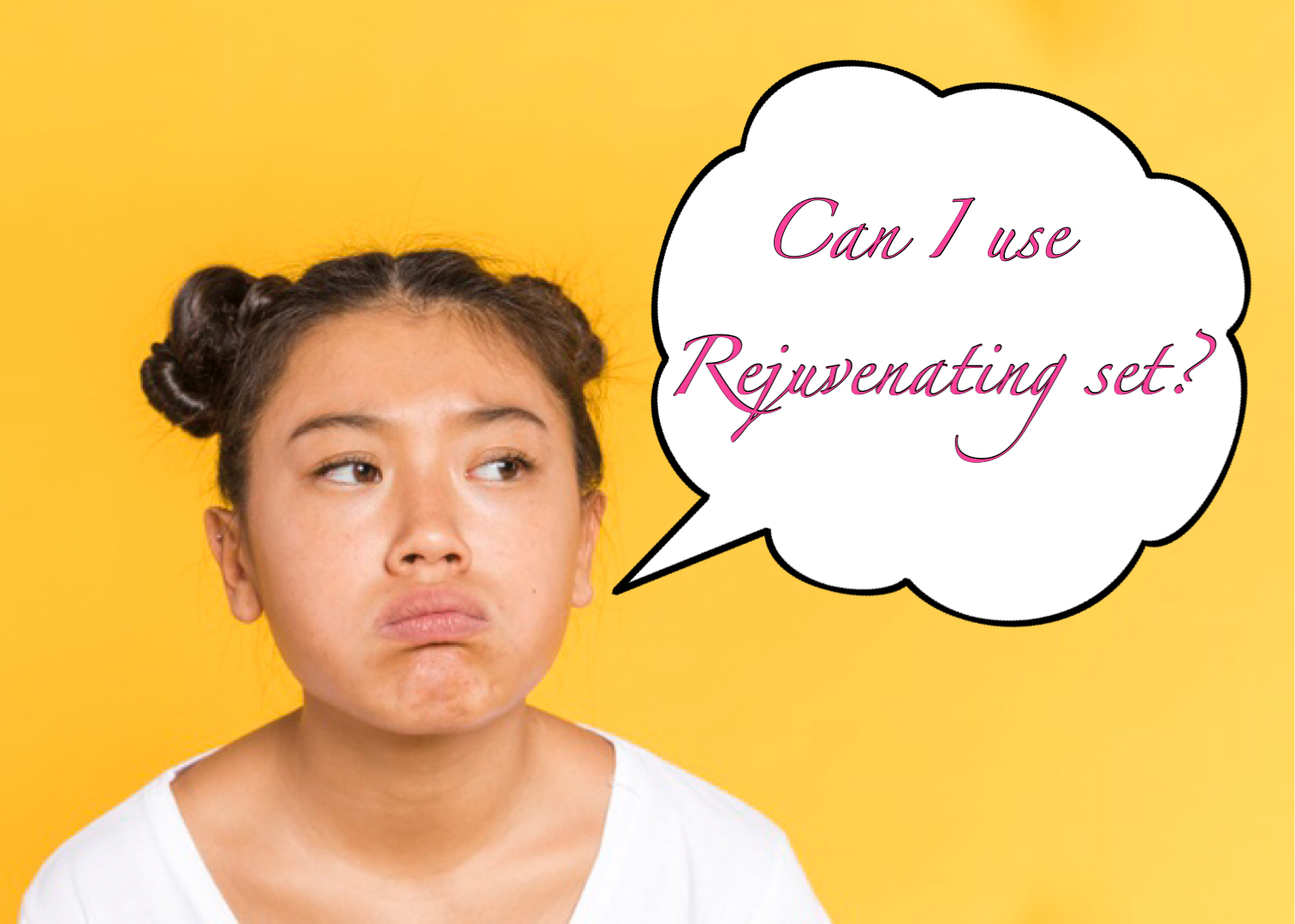 Is Rejuvenating Set Safe For 13 Years Old?